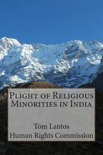 Plight of Religious Minorities in India by Tom Lantos Human Rights Commission...