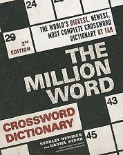 The Million Word Crossword Dictionary (2nd Edition): By Stanley Newman, Danie...