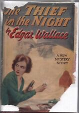 THE THIEF IN THE NIGHT By EDGAR WALLACE World Wide HC 1928