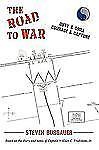 THE ROAD TO WAR: DUTY & DRILL,             COURAGE & CAPTURE, , STEVEN BURGAUER,
