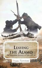 Leaving the Alamo: The Incredible Journey of Sam and Joe (Paperback or Softback)