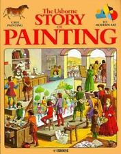 The Usborne Story of Painting: Cave Painting to Modern Art (Fine Art-ExLibrary