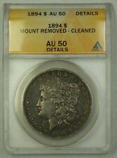 1894 Morgan Silver Dollar $1 ANACS AU-50 Details JMX