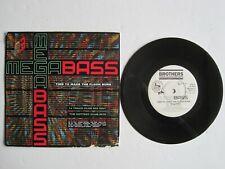 "MEGABASS - TIME TO MAKE THE FLOOR BURN (7"" MEGA EDIT) - 7"" 45 rpm vinyl record"