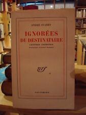 André SUARÈS Ignorées du destinataire Lettres Inédites E.O. 1955 non coupé