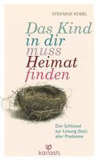 Das Kind in dir muss Heimat finden   Stefanie Stahl   2015   deutsch   NEU