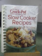 RIVAL CROCK-POT SLOW COOKER RECIPES FOR ALL OCCASIONS NICE! SPIRAL COVER