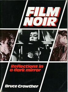 FILM NOIR: Reflections in a dark mirror • Bruce Greenwood • 1989 • US edition