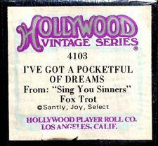 Hollywood I'VE GOT A POCKETFUL FO DREAMS Sing You Sinners 4103 Player Piano Roll