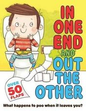 In One End and Out the Other: What Happens to Poo When It Leaves You? (Flip Fla