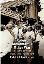 Robert McNamara's Other War: The World Bank and International Development