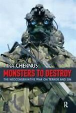 Monsters to Destroy: The Neoconservative War on Terror And Sin, United States -