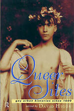 NEW Queer Sites: Gay Urban Histories Since 1600