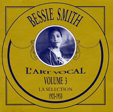 L'Arte Vocale, Vol. 3: La Sélection 1923-1933 by Bessie Smith (CD, L'Art Vocal)