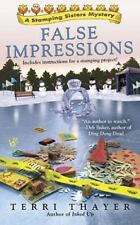 Stamping Sisters Mystery: False Impressions 3 by Terri Thayer (2010, Paperback)