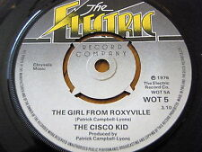 "THE CISCO KID - THE GIRL FROM ROXYVILLE  7"" VINYL"