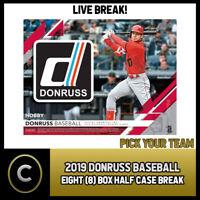 2019 DONRUSS BASEBALL - 8 BOX (HALF CASE) BREAK #A174 - PICK YOUR TEAM