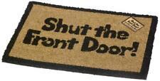 """""""Shut the Front Door"""" Mat Novelty Outdoor Indoor Doormat Entrance Hall Coir PVC"""