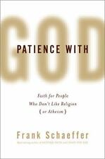 Patience with God: Faith for People Who Dont Like Religion (or Atheism) - LikeNe