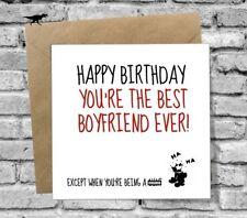 RUDE HAPPY BIRTHDAY GREETINGS CARD BEST BOYFRIEND EVER FUNNY JOKE COMEDY LOVE