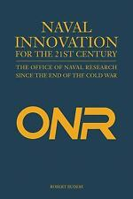 Naval Innovation for the 21st Century: The Office of Naval Research Since the En