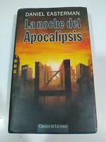 La Noche del Apocalipsis Daniel Easterman Circulo de Lectores LIBRO Español - 3T