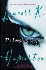 The Laughing Corpse: An Anita Blake, Vampire Hunter Novel by Laurell K. Hamilton