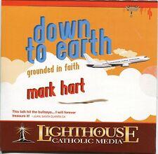 Down to Earth: Grounded in Faith - Mark Hart - CD