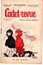CADET REVUE 44 (ILLUSTRATIONS ALAIN SAINT OGAN) 1934 TRES RARE