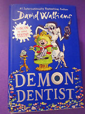 Demon Dentist by David Walliams, Ill. by Tony Ross 1st U.S.Edition 2016 Y/A