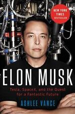 AUTHOR SIGNED Elon Musk: Tesla, SpaceX, and the Quest... - Ashley Vance