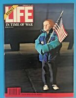 """LIFE MAGAZINE """"IN TIME OF WAR"""" February 25, 1991"""