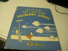 Dr.Seuss And To Think I Saw it On Mulberrry Street 1rst Ed. 17th Printing C.1937