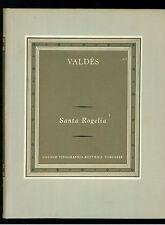 VALDES ARMANDO PALACIO SANTA ROGELIA UTET 1961 GRANDI SCRITTORI STRANIERI II-49