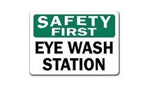 "Safety First Sign - Eye Wash Station - 10"" x 14"" OSHA Safety Sign A-EYEW"