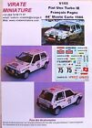 V155 FIAT UNO TURBO IE FRANCOIS PAGES 44° RALLYE MONTE CARLO 1986 DECALS VIRATE