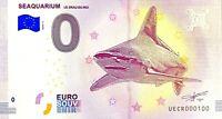 BILLET 0  EURO SEAQUARIUM LE GRAU DU ROI FRANCE  2018  NUMERO 100