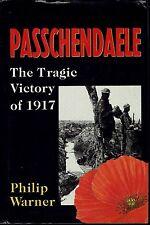 Passchendaele Belgium WWI Battle 1917 Philip Warner 88 Military History