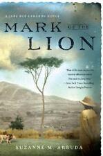 Mark of the Lion: A Jade Del Cameron Mystery, Arruda, Suzanne, 0451219589, Book,
