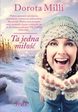 Ta jedna miłość - Milli Dorota -  POLISH BOOK - POLSKA KSIĄŻKA