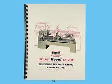 """LeBLOND Regal 13"""", 15"""", 17"""", & 19"""" Lathes Instruction & Parts Manual *69"""