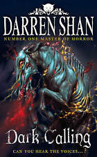 Dark Calling (The Demonata) by Shan, Darren