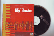 """cd 2 titres :   Tommy or Zox : """" My Desire """""""