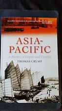 ACADEMIC HISTORY    ASIA-PACIFIC A HISTORY OF EMPIRE & CONFLICT     THOMAS CRUMP