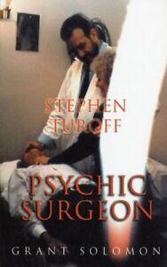 Stephen Turoff: Psychic Surgeon, Solomon New 9780954633813 Fast Free Shipping..