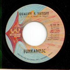FUNKADELIC I'll Bet You / Qualify & Satisfy WESTBOUND W 150 FUNK SOUL 1969 HEAR