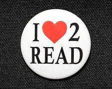 """I LOVE TO READ - Pinback Button Badge 1.5"""" Heart"""