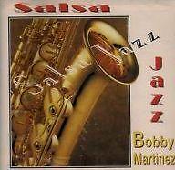 Bobby Martinez Salsa Jazz / MAX MUSIC RECORDS CD 1988