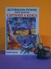 P Rush: Australian Poems That Would Captivate a Koala - poetry - Australia