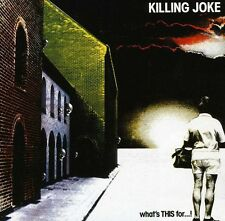 Killing Joke - Whats This for [New CD]